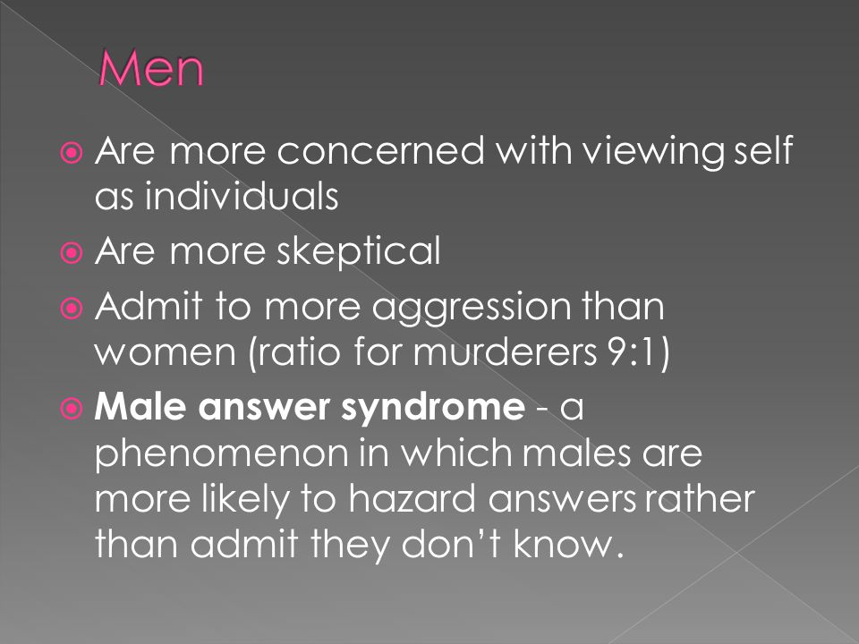 Men Are more concerned with viewing self as individuals