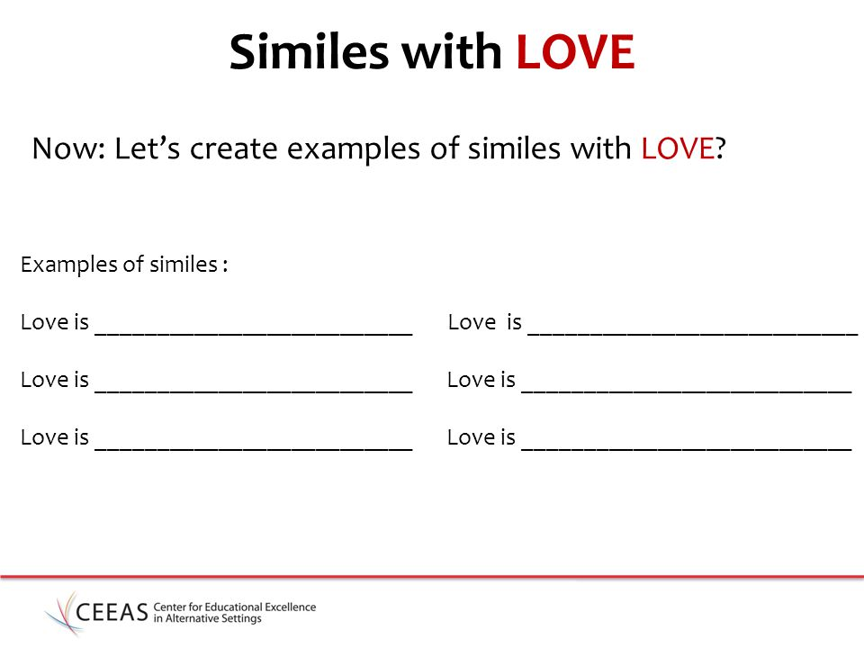 Similes with LOVE Now: Let's create examples of similes with LOVE