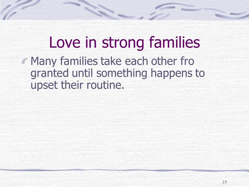 Love in strong families