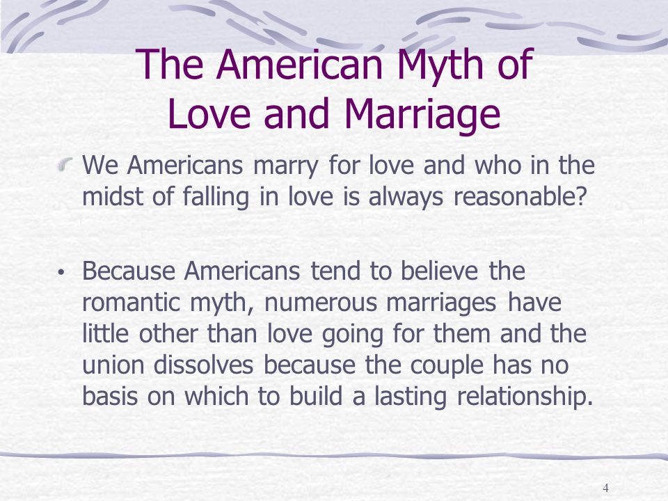 The American Myth of Love and Marriage