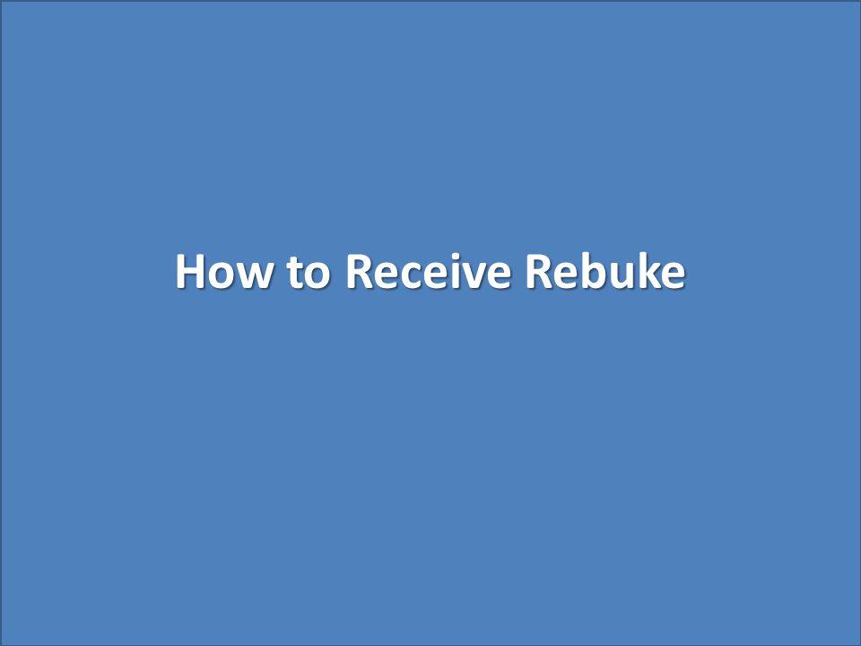 How to Receive Rebuke