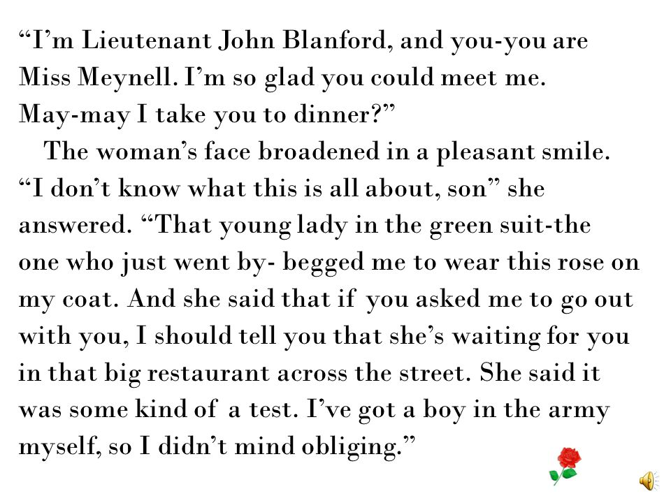 I'm Lieutenant John Blanford, and you-you are Miss Meynell