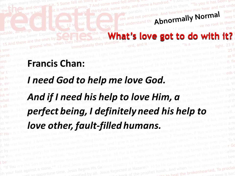 Francis Chan: I need God to help me love God