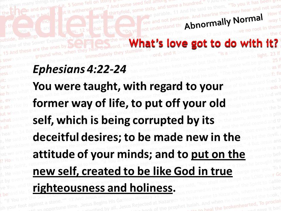 Ephesians 4:22-24