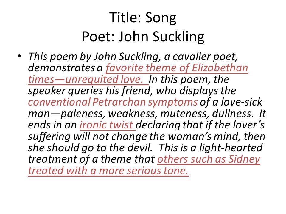 Title: Song Poet: John Suckling