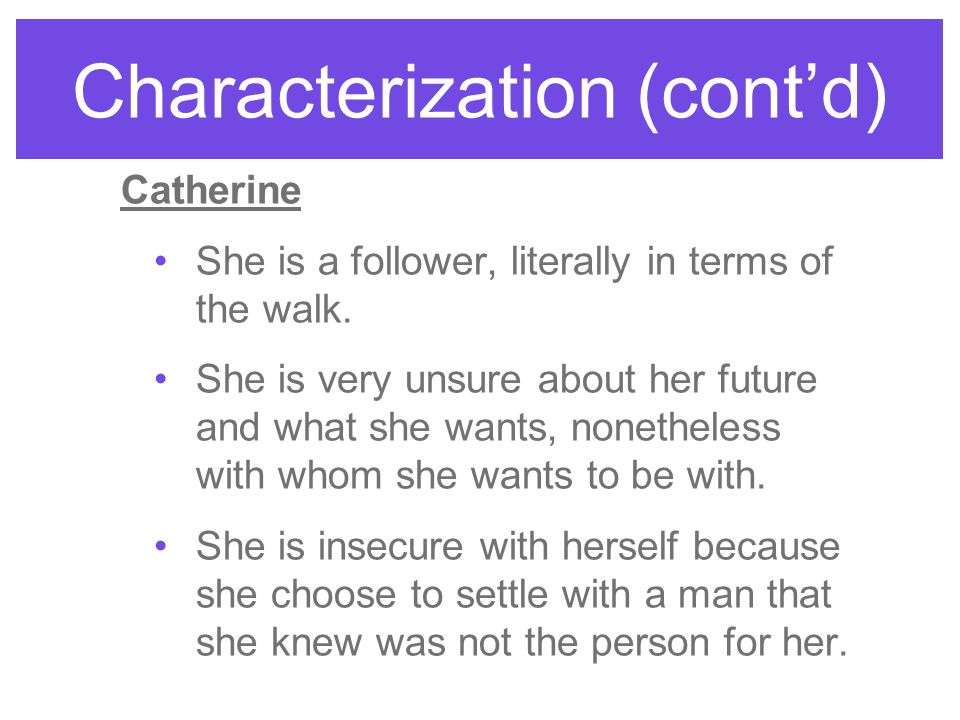 Characterization (cont'd)