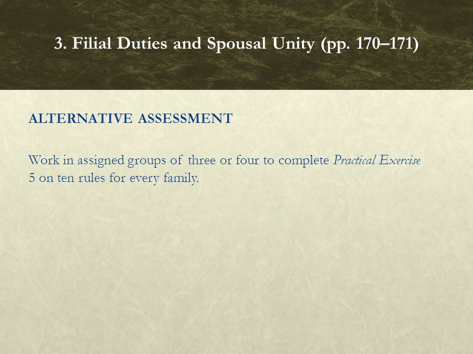 3. Filial Duties and Spousal Unity (pp. 170–171)