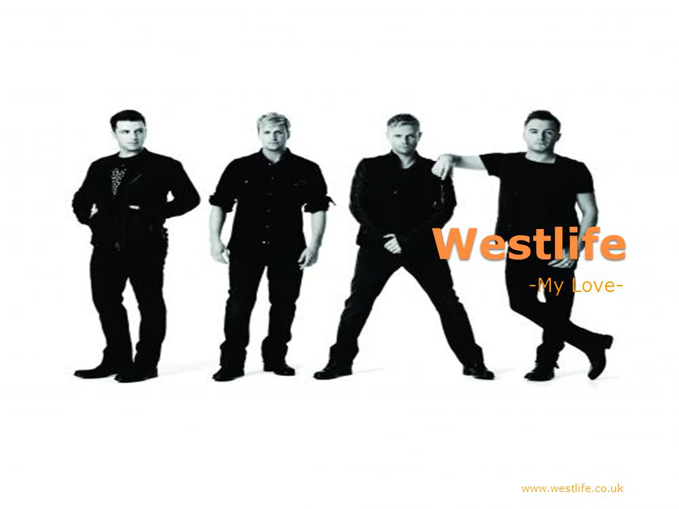 -My Love- www.westlife.co.uk
