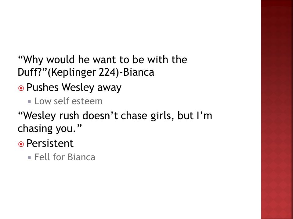 Why would he want to be with the Duff (Keplinger 224)-Bianca
