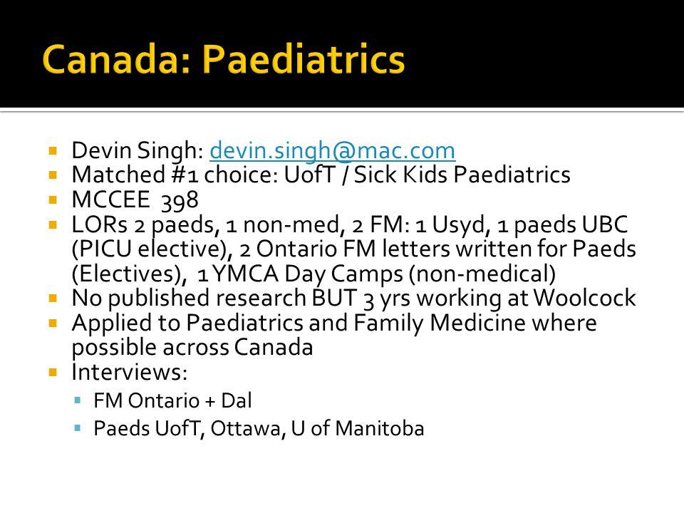 Canada: Paediatrics Devin Singh: devin.singh@mac.com