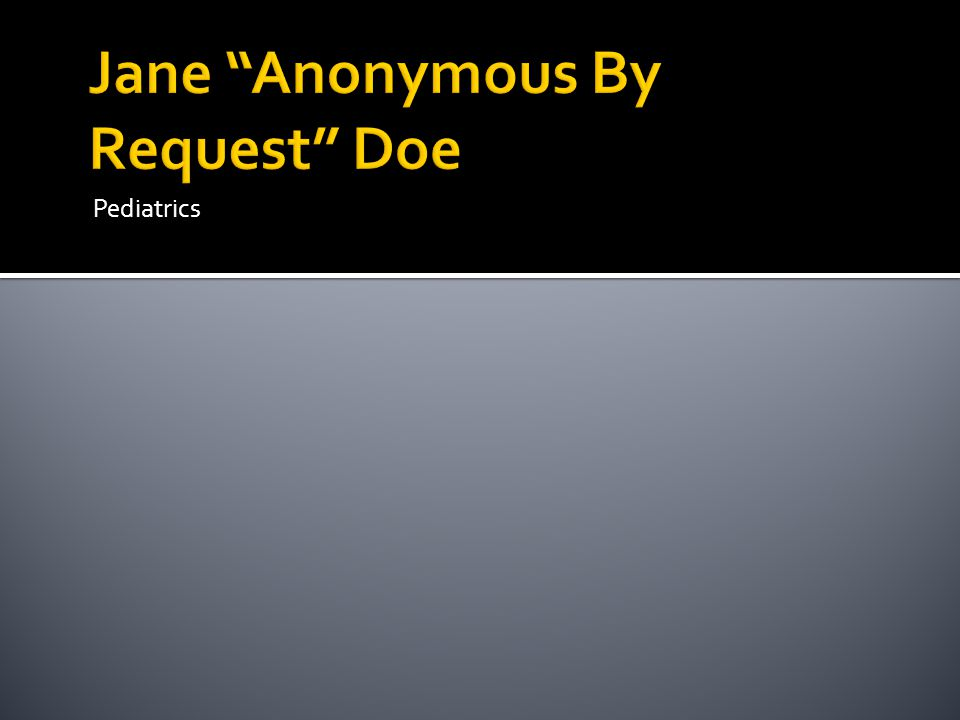 Jane Anonymous By Request Doe