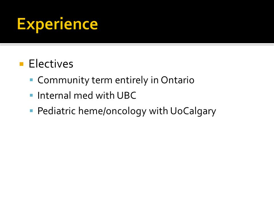 Experience Electives Community term entirely in Ontario