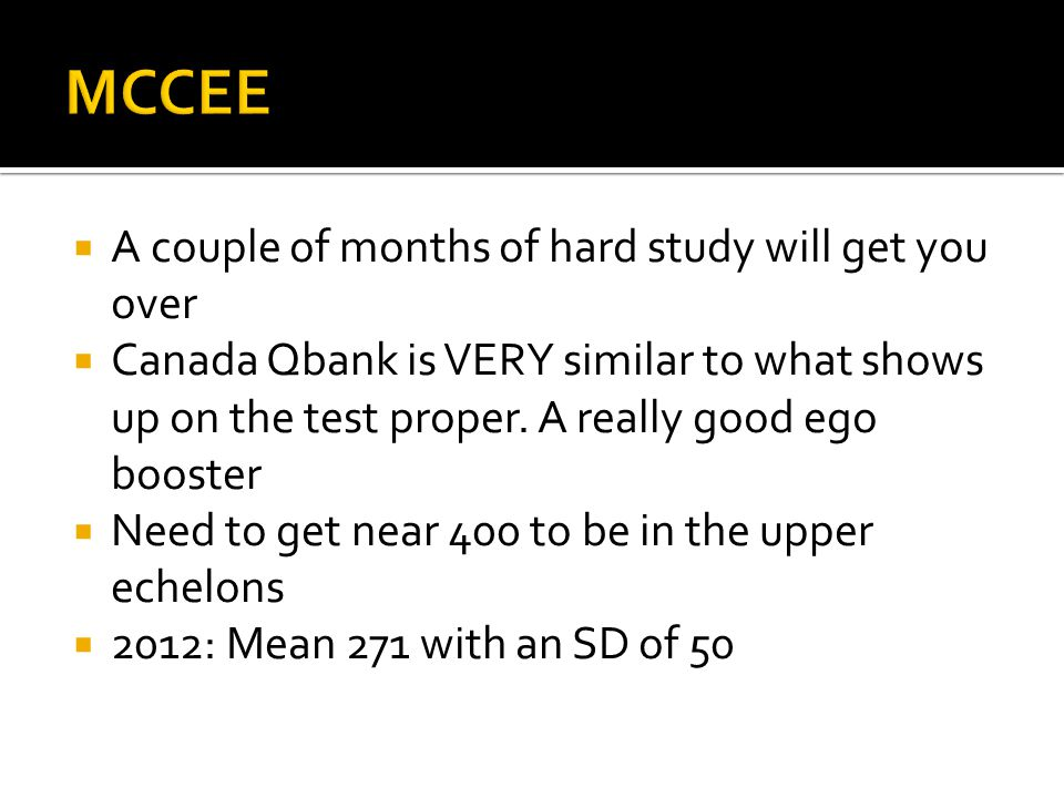MCCEE A couple of months of hard study will get you over