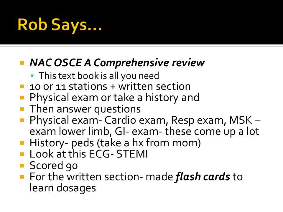 Rob Says... NAC OSCE A Comprehensive review