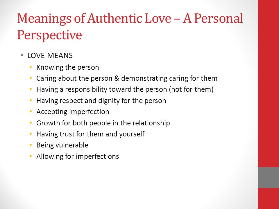 Meanings of Authentic Love – A Personal Perspective