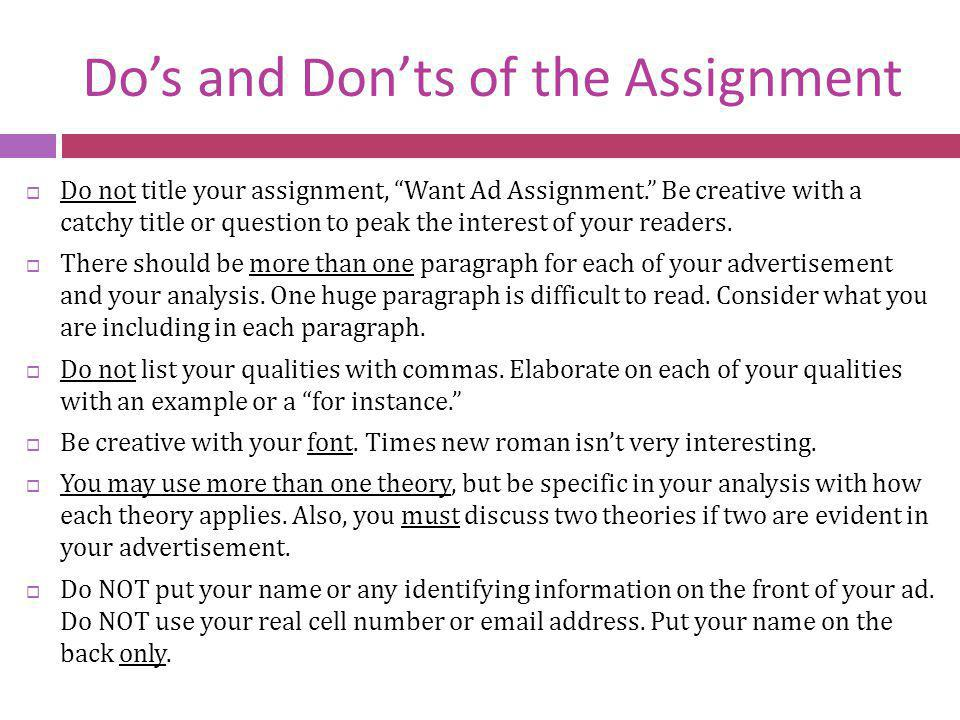 Do's and Don'ts of the Assignment