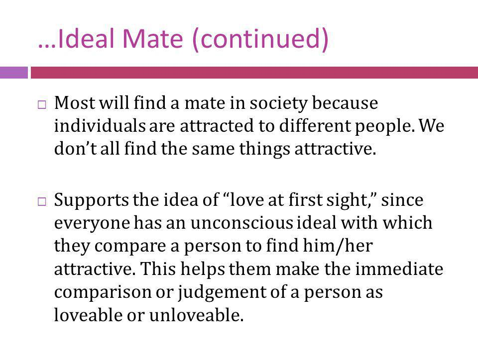 …Ideal Mate (continued)