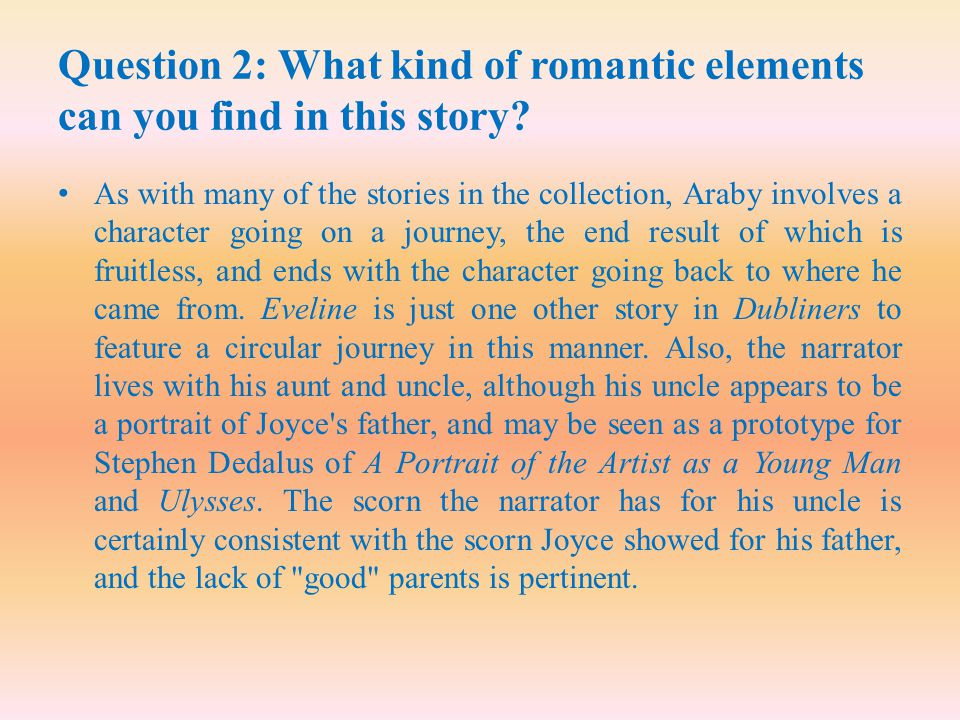Question 2: What kind of romantic elements can you find in this story