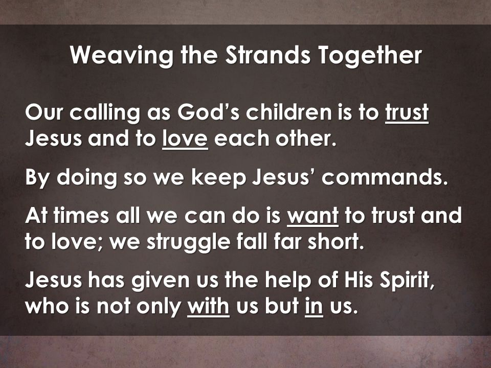 Weaving the Strands Together