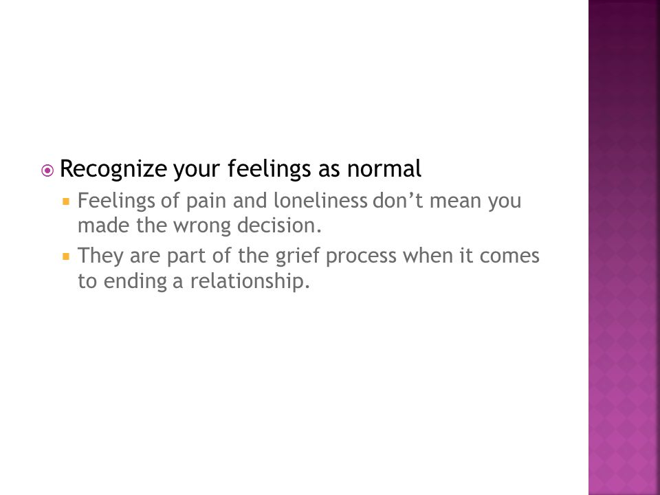 Recognize your feelings as normal