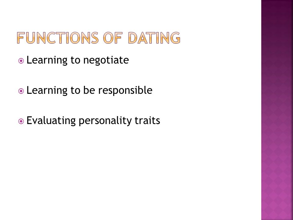 Functions of dating Learning to negotiate Learning to be responsible