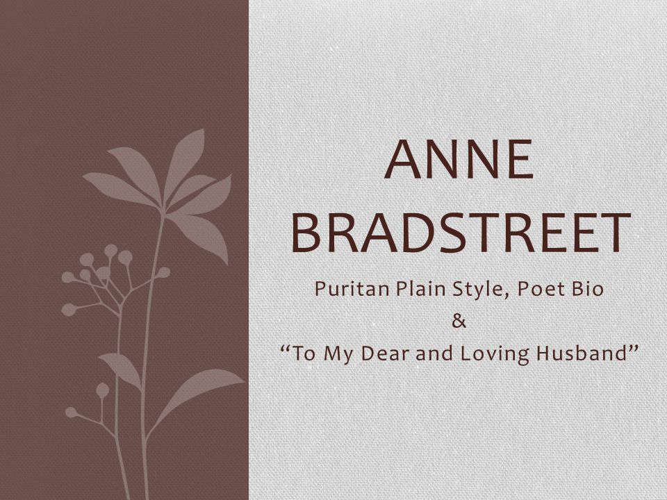 """anne bradstreet my dear loving husband Page 228 