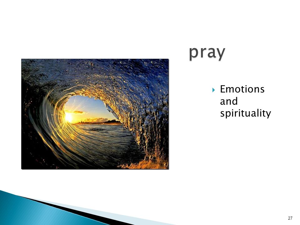 pray Emotions and spirituality