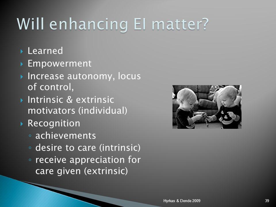 Will enhancing EI matter
