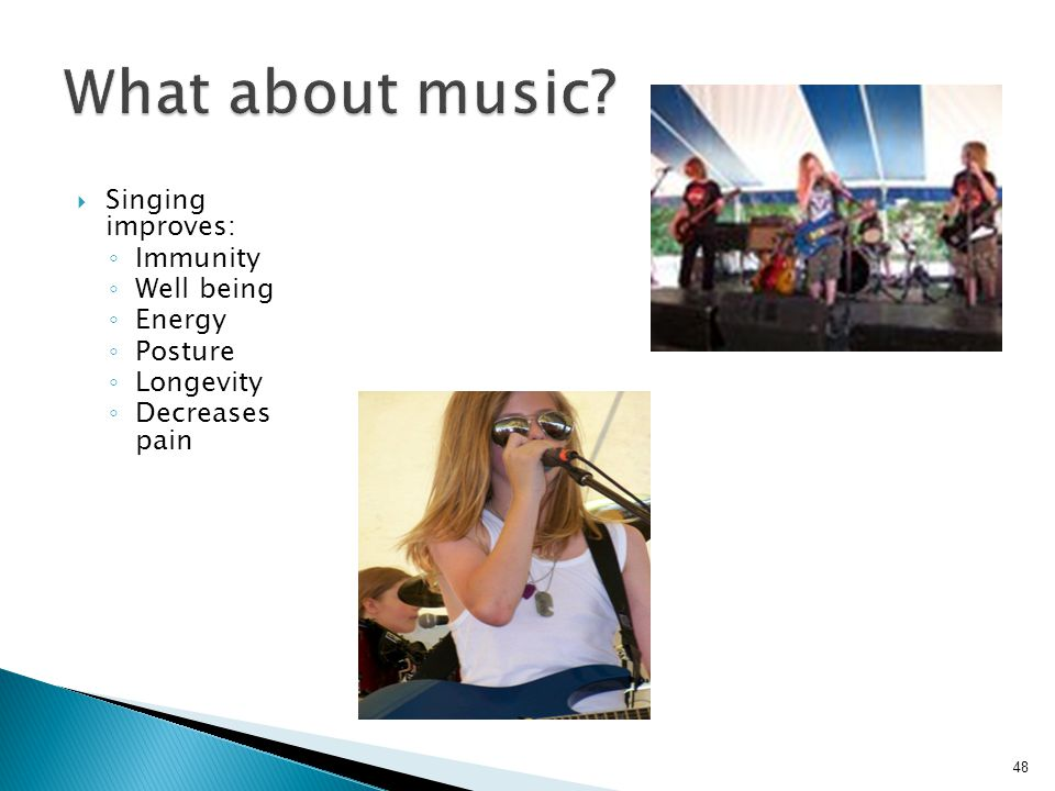 What about music Singing improves: Immunity Well being Energy Posture