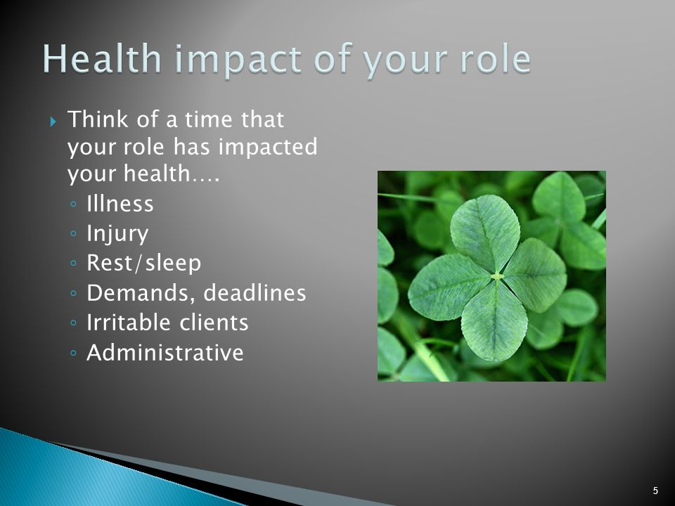 Health impact of your role