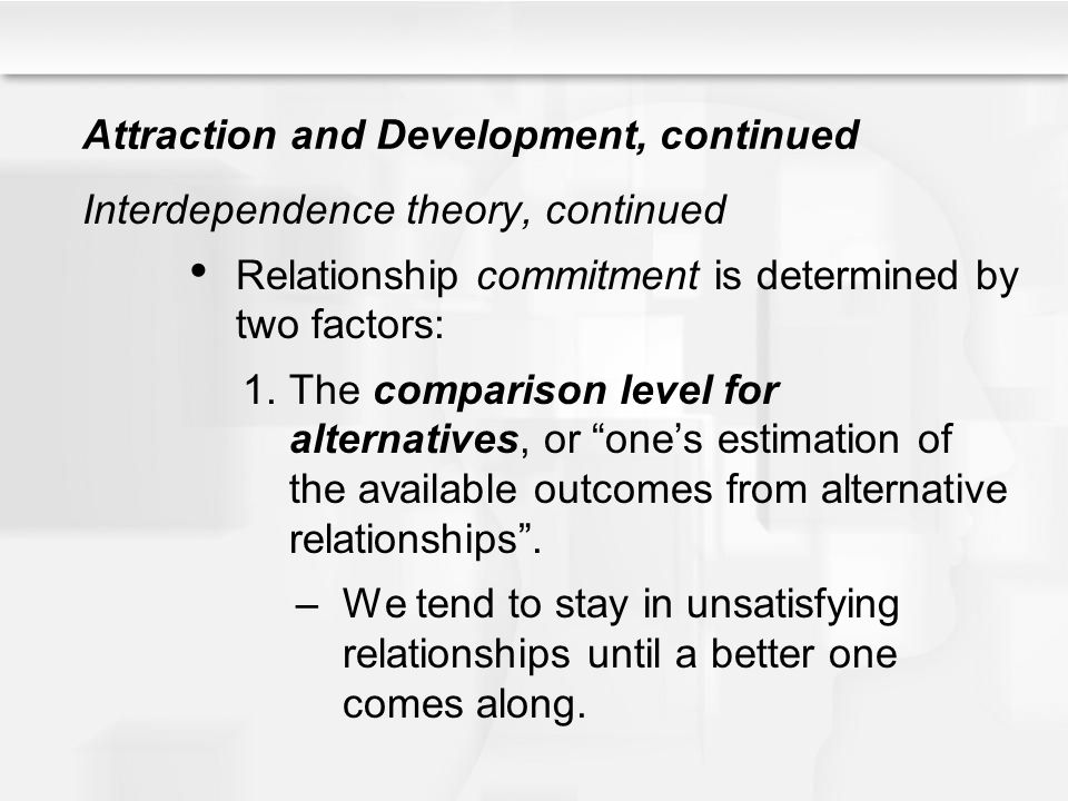 Attraction and Development, continued