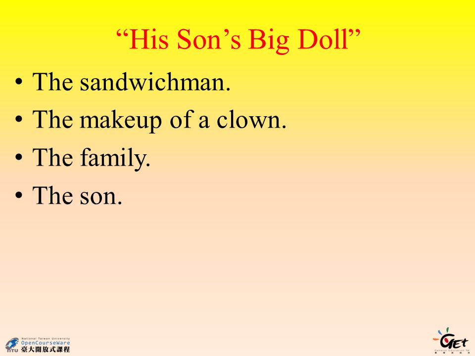 His Son's Big Doll The sandwichman. The makeup of a clown.