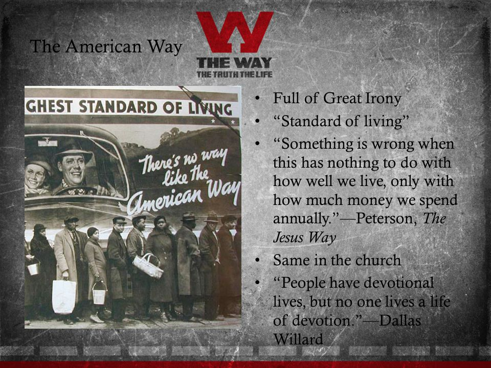 The American Way Full of Great Irony Standard of living