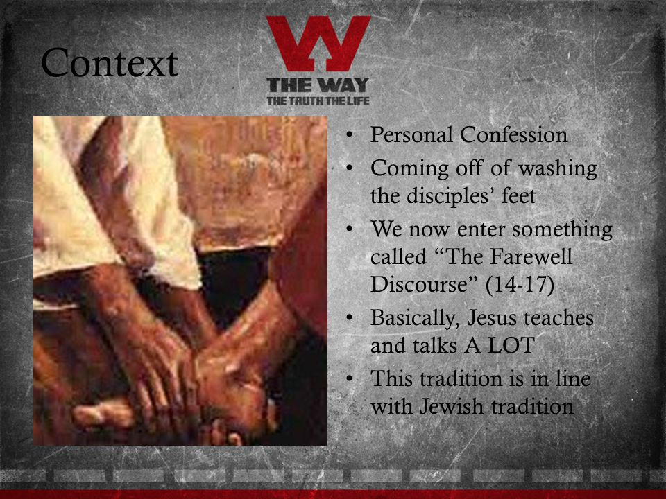 Context Personal Confession Coming off of washing the disciples' feet