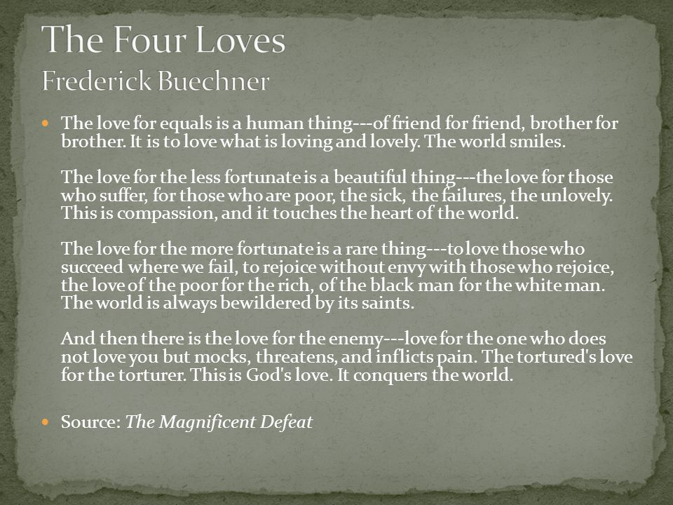 The Four Loves Frederick Buechner