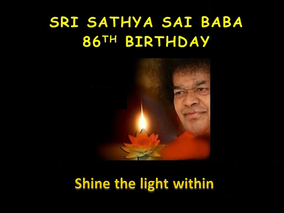 Sri Sathya Sai Baba 86th Birthday