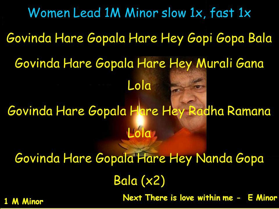 Women Lead 1M Minor slow 1x, fast 1x