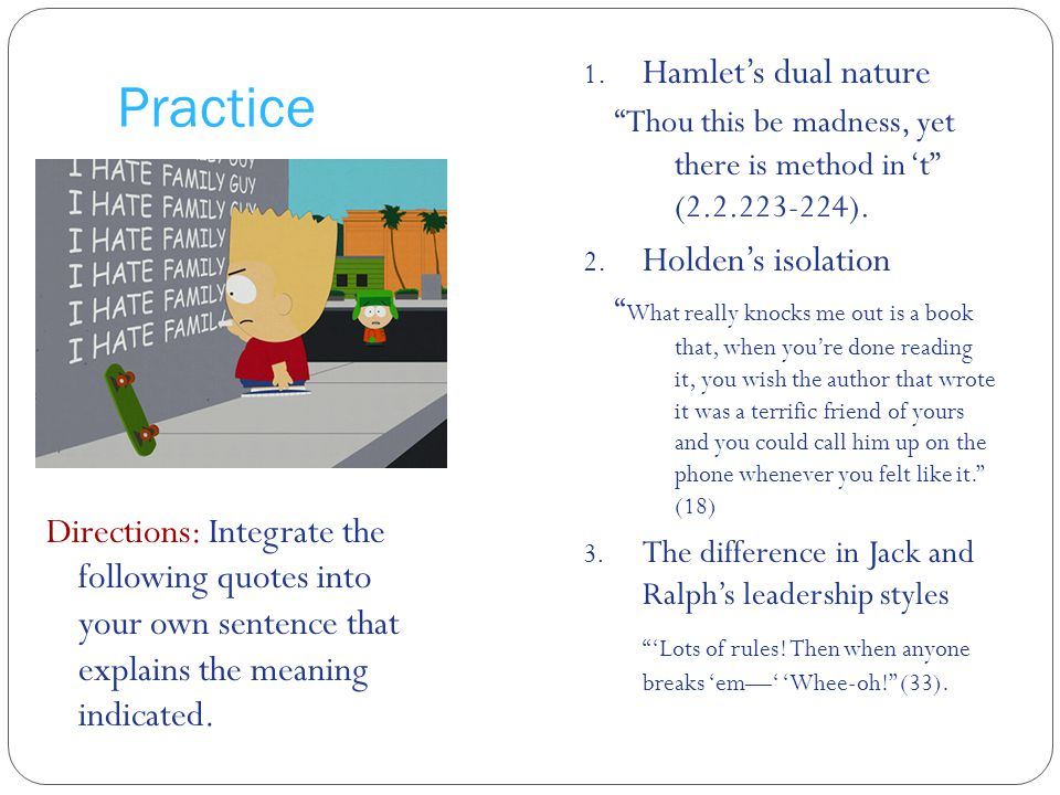 Practice Hamlet's dual nature Holden's isolation