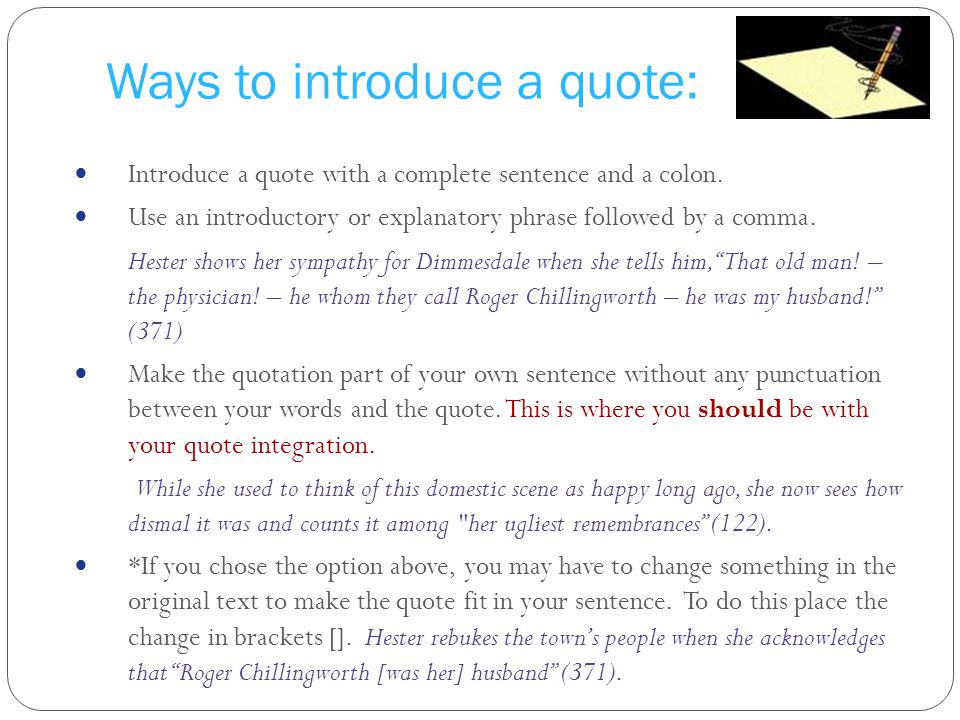 Ways to introduce a quote: