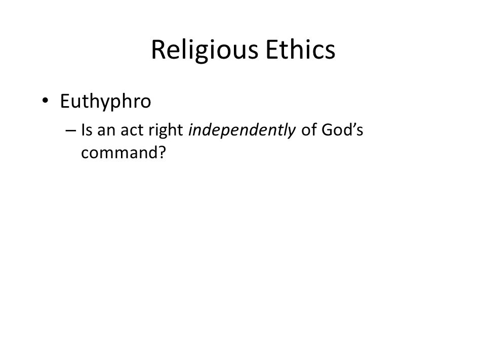Religious Ethics Euthyphro
