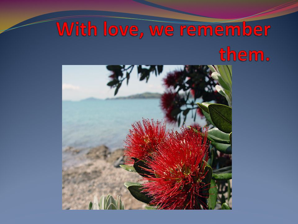 With love, we remember them.