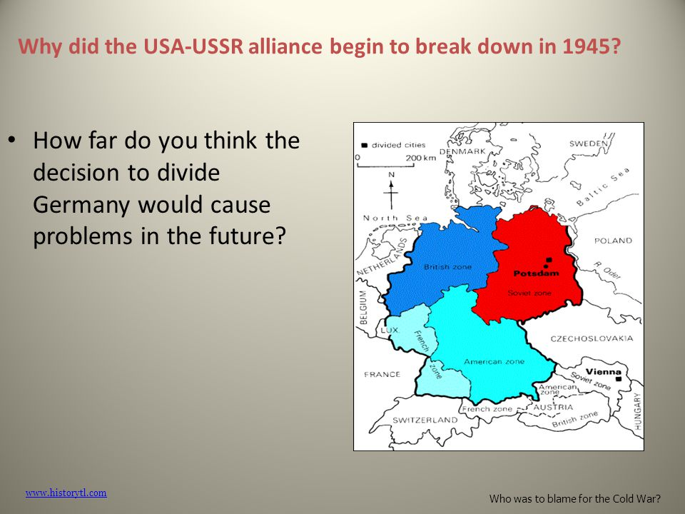 Why did the USA-USSR alliance begin to break down in 1945?