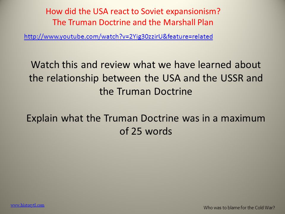 Explain what the Truman Doctrine was in a maximum of 25 words