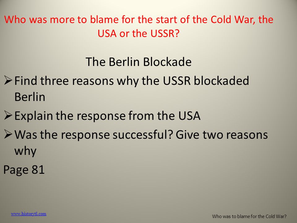 Find three reasons why the USSR blockaded Berlin