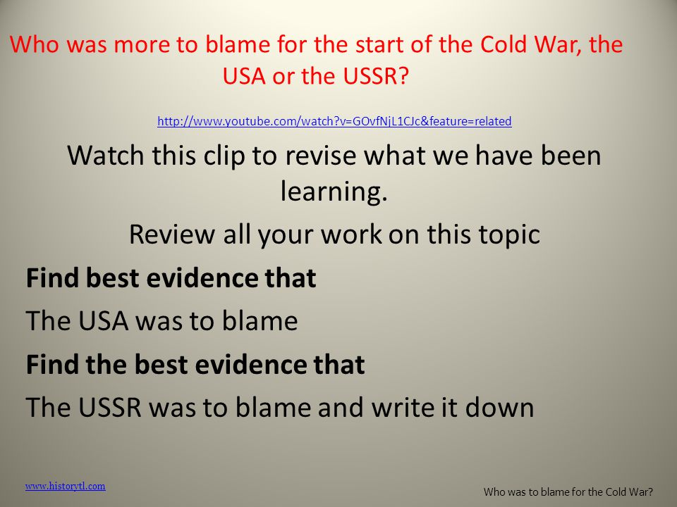 was the ussr to blame for Best answer: i blame the ussr primarily for the following reasons: 1) with no good reason of justification, the ussr occupied the sovereign nations of latvia.