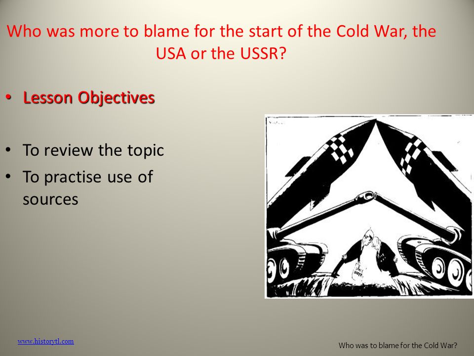 Who was to blame for the cold war usa or ussr essay