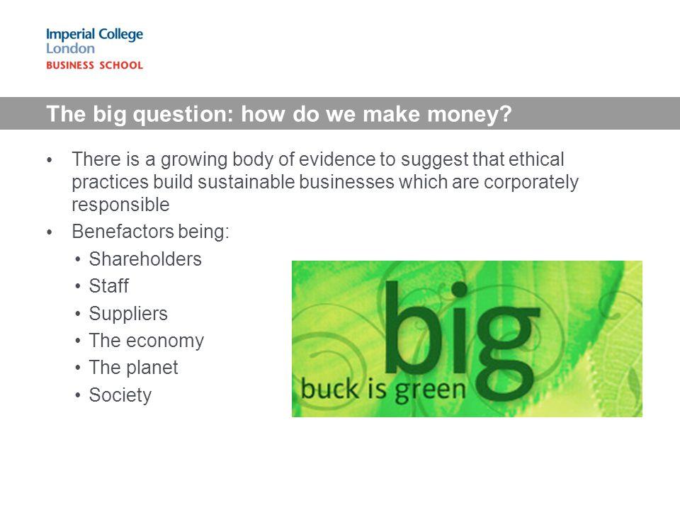 The big question: how do we make money