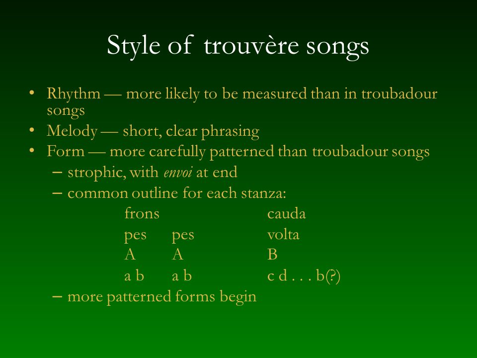 Style of trouvère songs