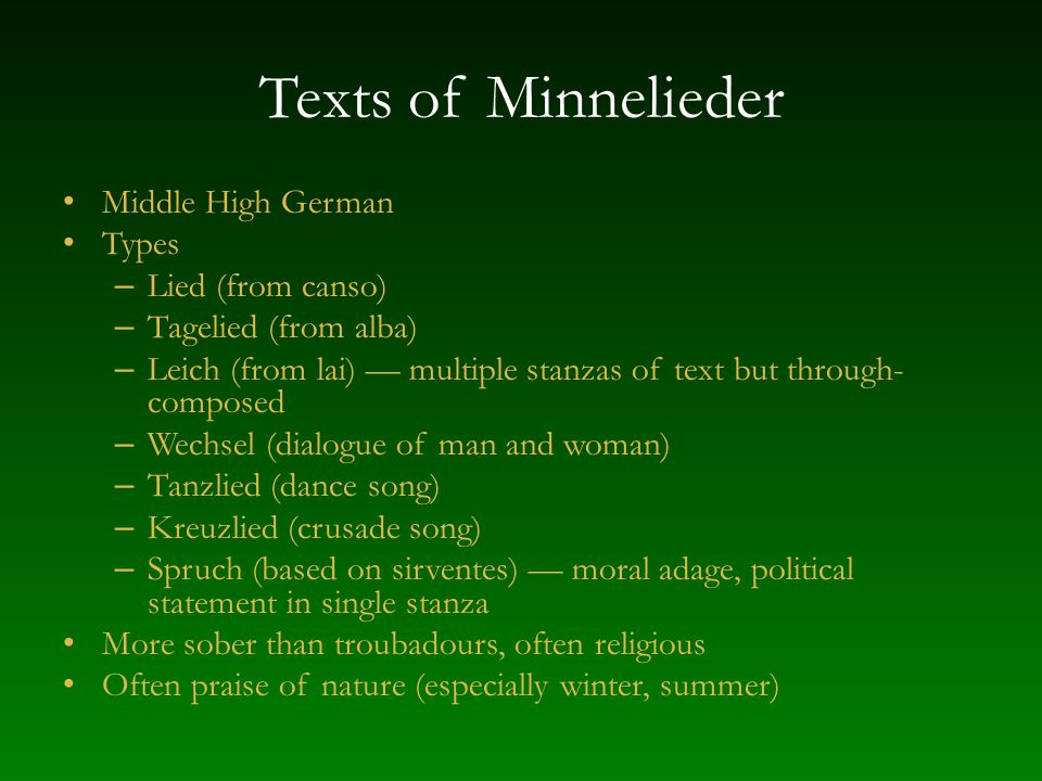 Texts of Minnelieder Middle High German Types Lied (from canso)