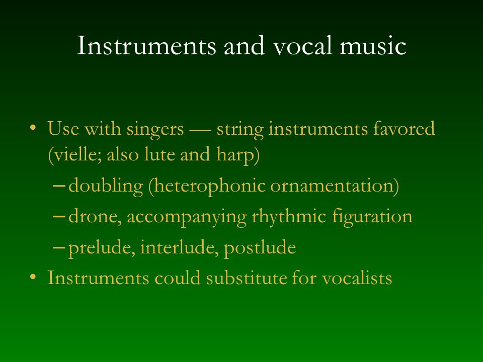 Instruments and vocal music